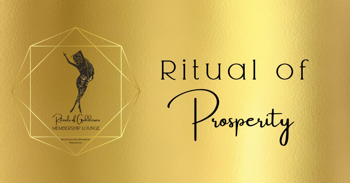 ritual of prosperity